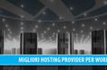I migliori hosting per WordPress