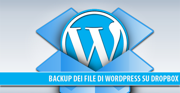 Backup dei file di WordPress su Dropbox in automatico tramite plugin