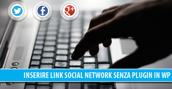 Inserire il link all'account Twitter, Facebook e Google+ dell'autore senza plugin in WordPress