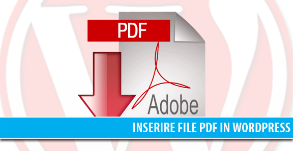 Inserire pdf in WordPress