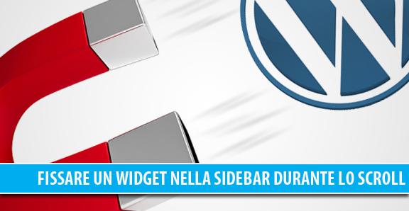 Fissare uno o più Widget della Sidebar in WordPress durante lo scroll della pagina