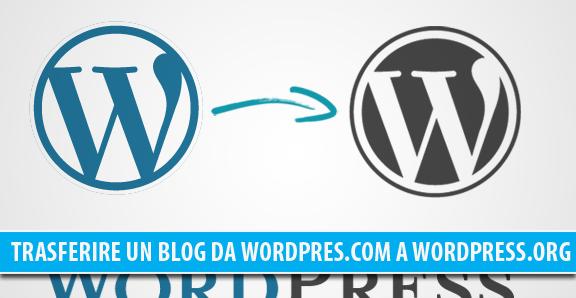 Trasferire un blog da WordPress.com a WordPress.org