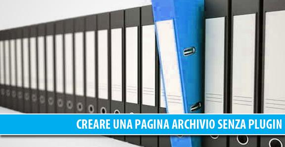 Creare una pagina archivio senza plugin in WordPress