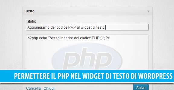 Permettere l'esecuzione del codice PHP nel widget di testo di WordPress