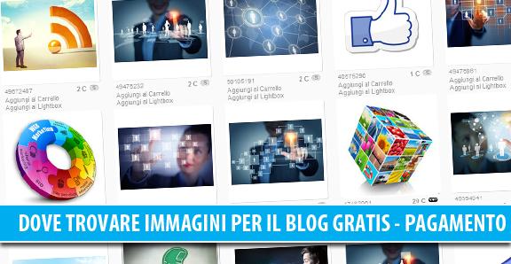 Dove trovare immagini per il blog, gratis e a pagamento?