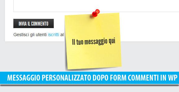 Aggiungere un messaggio personalizzato dopo il form dei commenti in WordPress