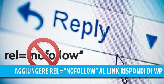 """Aggiungere rel=""""nofollow"""" al link Rispondi dei commenti di WordPress"""
