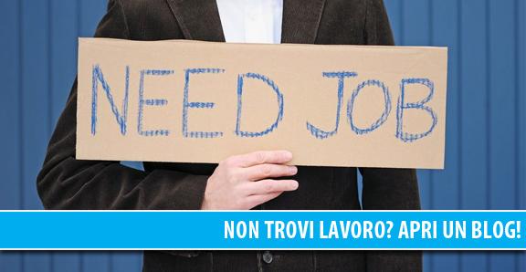 Non trovi lavoro? Apri un blog!