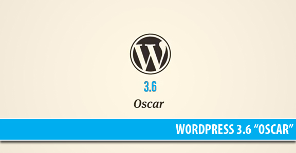 "WordPress 3.6 ""Oscar"": una panoramica"