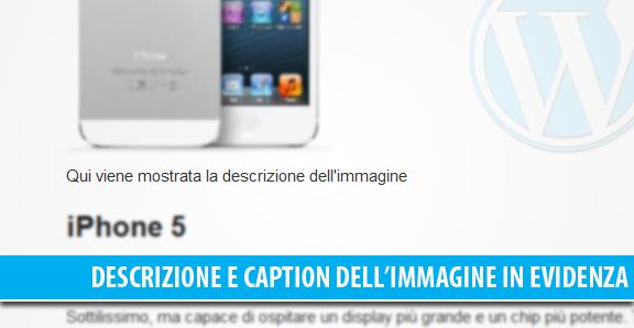 Mostrare descrizione e caption dell'immagine in evidenza in WordPress