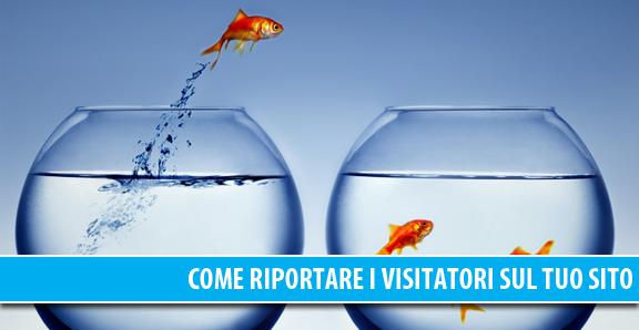 Come riportare i visitatori sul tuo sito