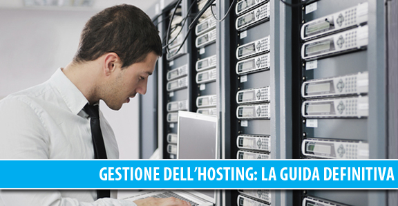 Gestione dell'hosting: la guida definitiva