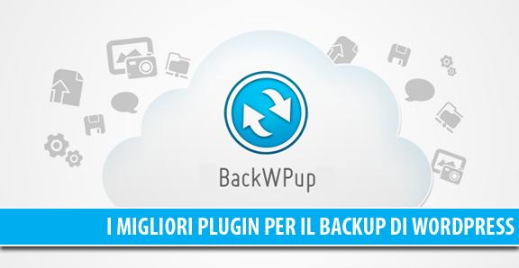Backup di WordPress: i migliori plugin gratuiti